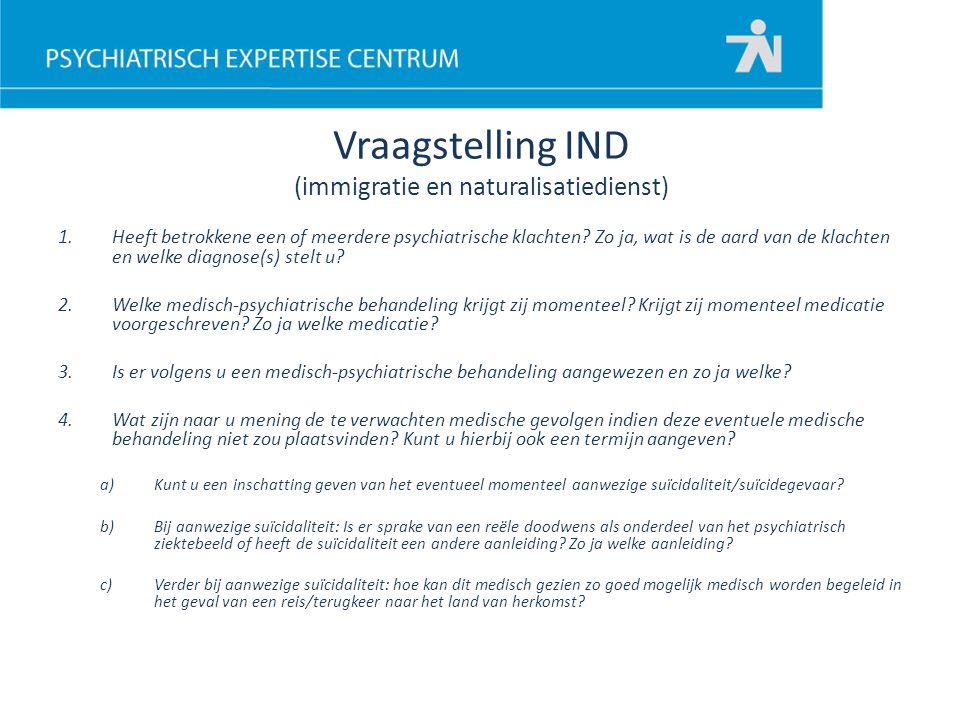 Vraagstelling IND (immigratie en naturalisatiedienst)