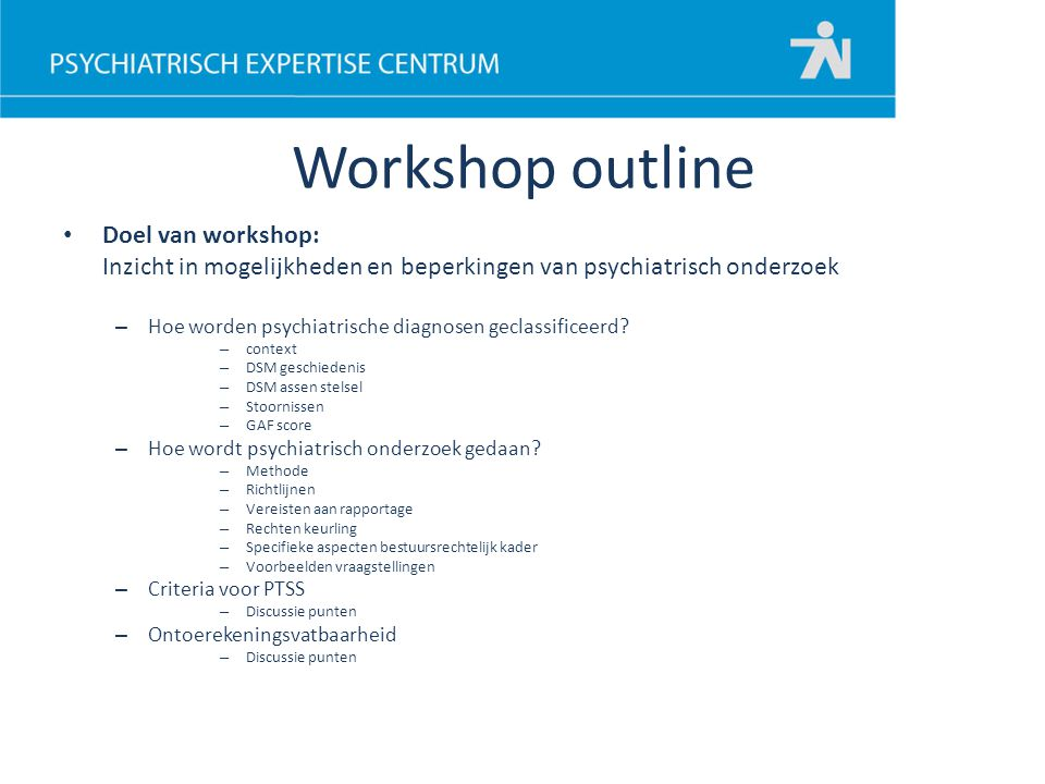 Workshop outline Doel van workshop: