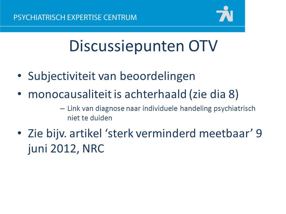 Discussiepunten OTV Subjectiviteit van beoordelingen