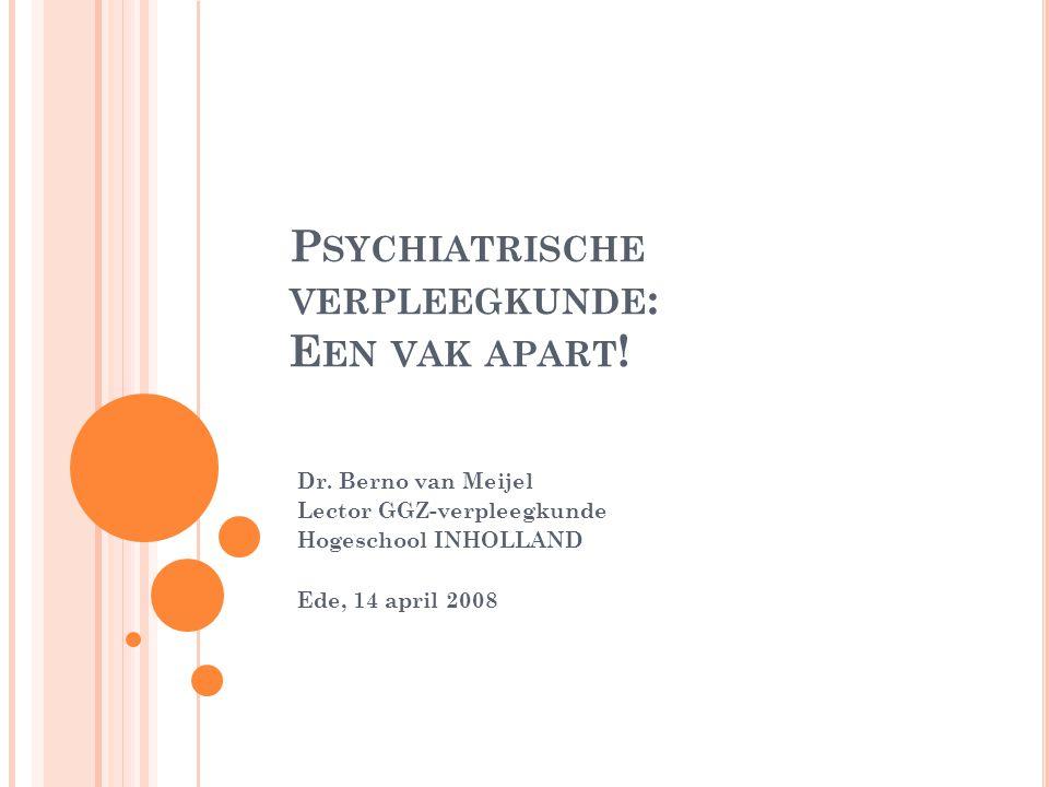 Psychiatrische verpleegkunde: Een vak apart!