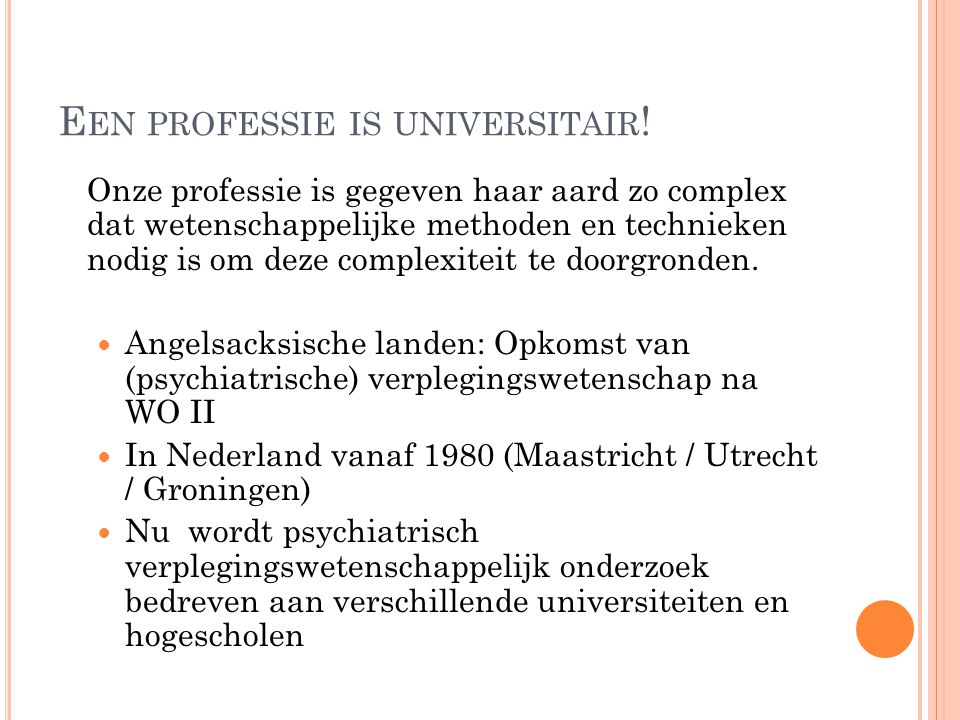 Een professie is universitair!