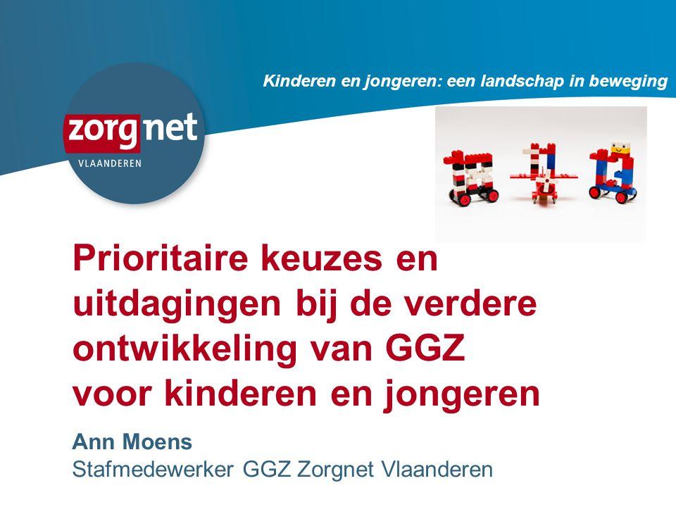 Prioritaire keuzes en uitdagingen bij de verdere ontwikkeling van GGZ