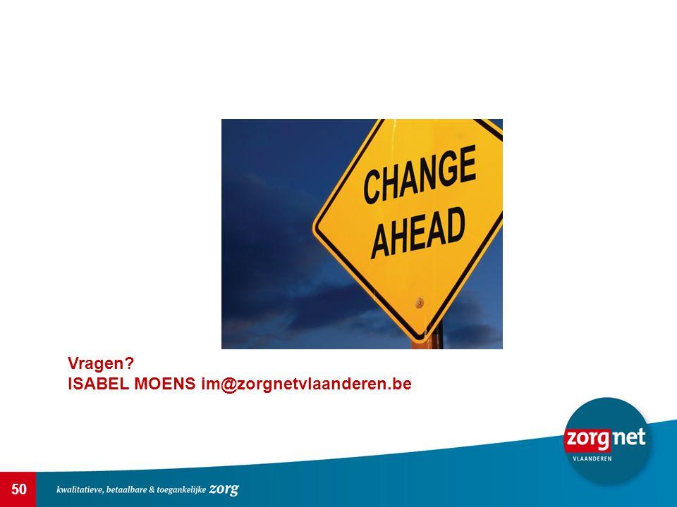 Vragen ISABEL MOENS im@zorgnetvlaanderen.be