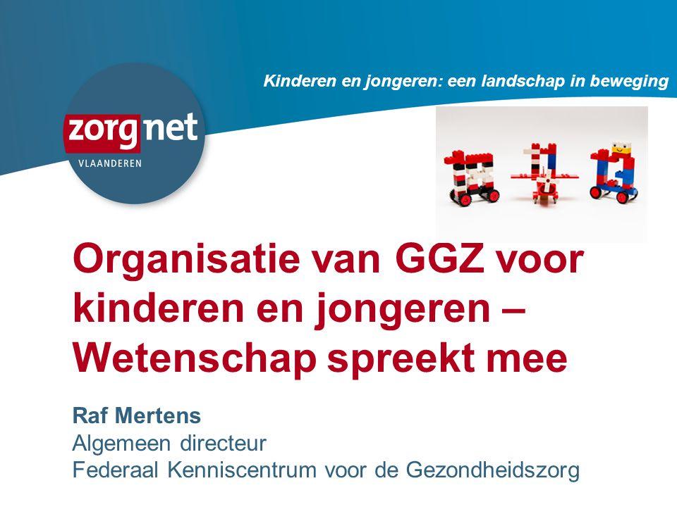Organisatie van GGZ voor kinderen en jongeren – Wetenschap spreekt mee