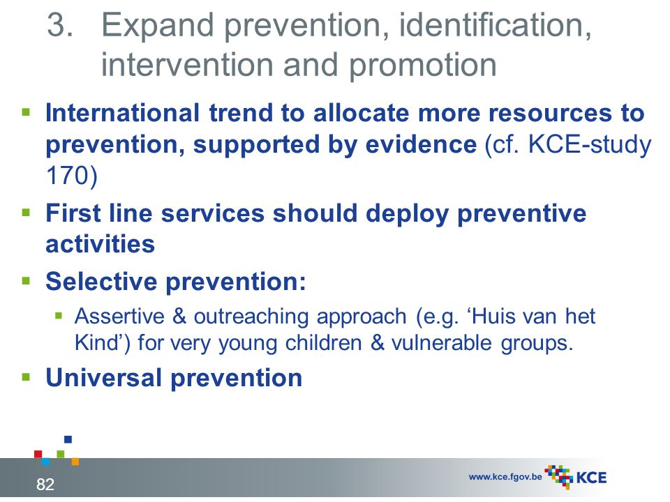 Expand prevention, identification, intervention and promotion