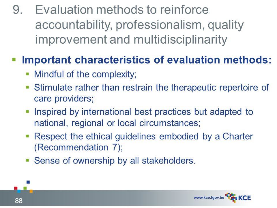 Evaluation methods to reinforce accountability, professionalism, quality improvement and multidisciplinarity