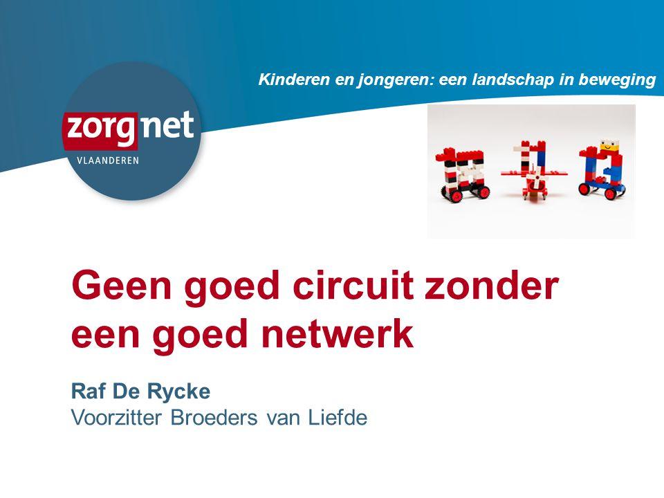 Geen goed circuit zonder een goed netwerk