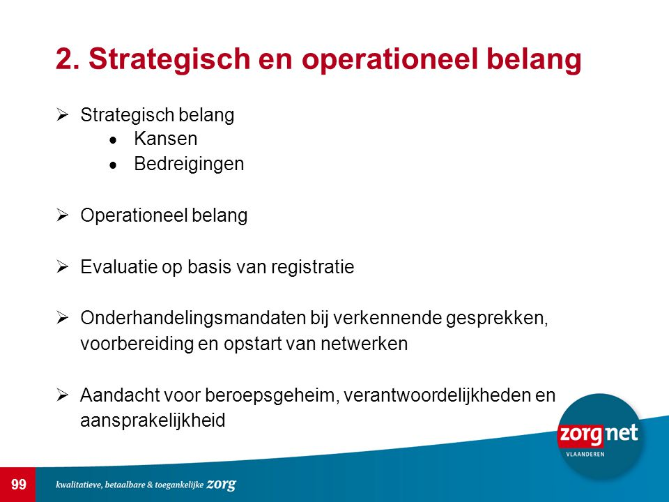 2. Strategisch en operationeel belang