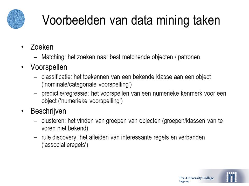 Voorbeelden van data mining taken