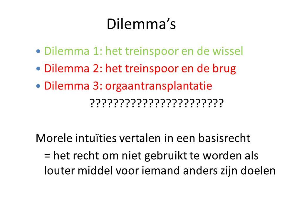 Dilemma's Dilemma 1: het treinspoor en de wissel