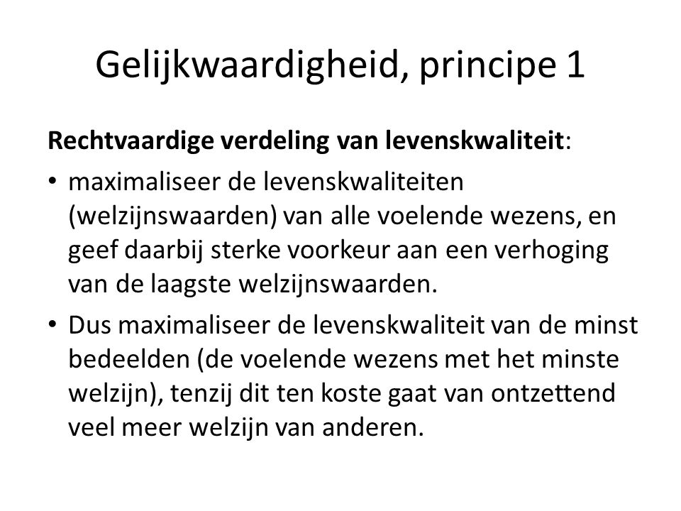 Gelijkwaardigheid, principe 1