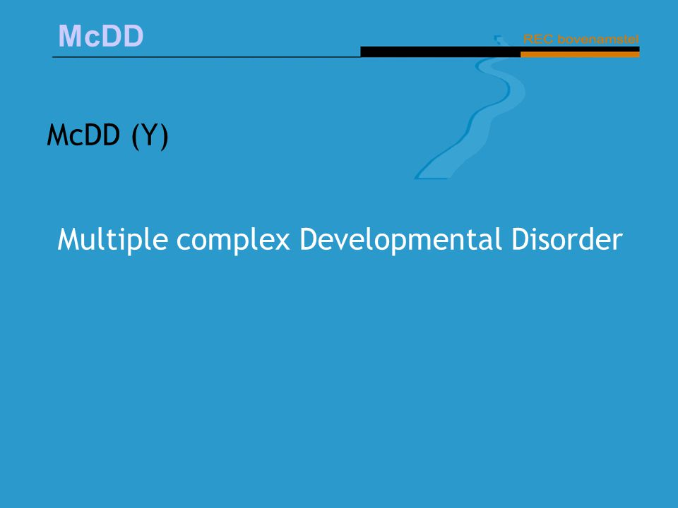 McDD (Y) Multiple complex Developmental Disorder