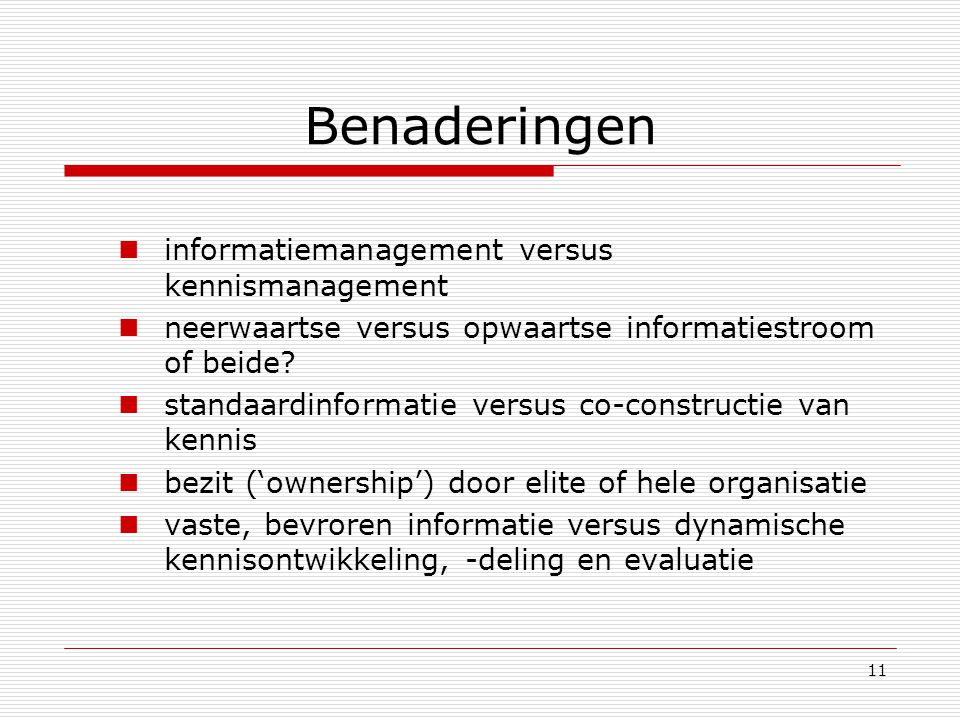 Benaderingen informatiemanagement versus kennismanagement
