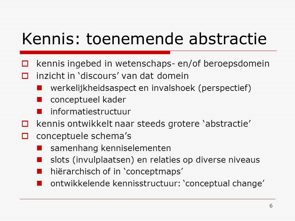 Kennis: toenemende abstractie