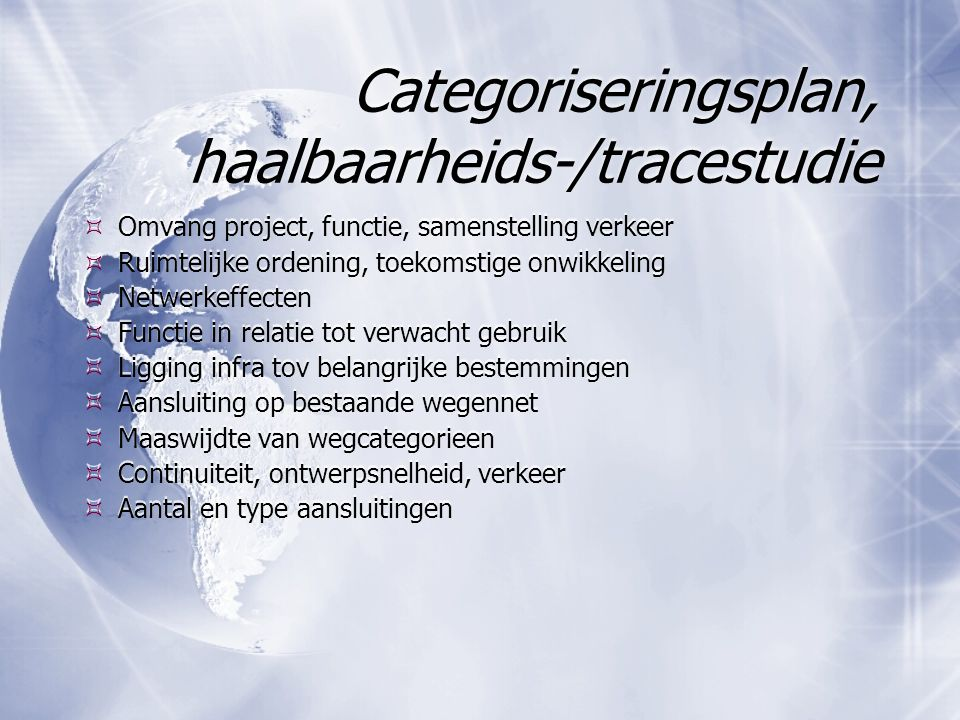 Categoriseringsplan, haalbaarheids-/tracestudie