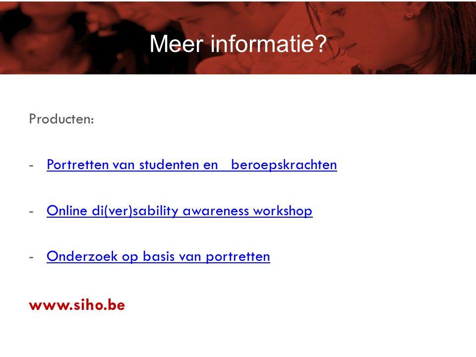 Meer informatie Meer informatie www.siho.be Producten: