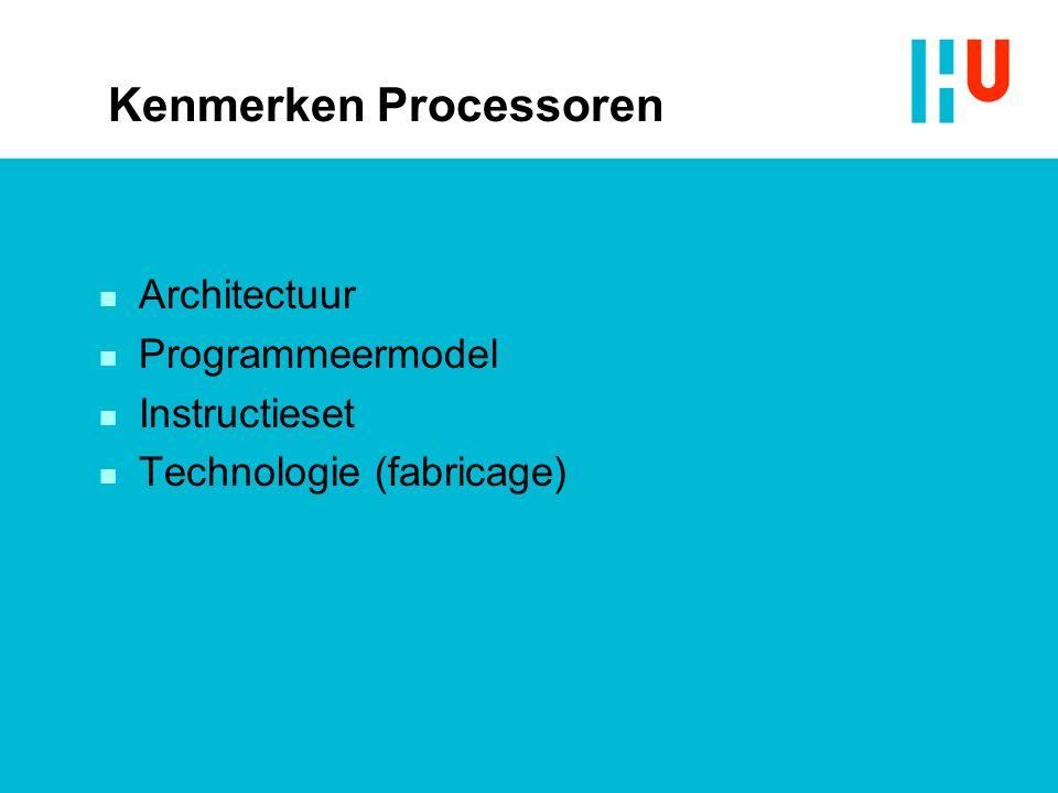 Kenmerken Processoren