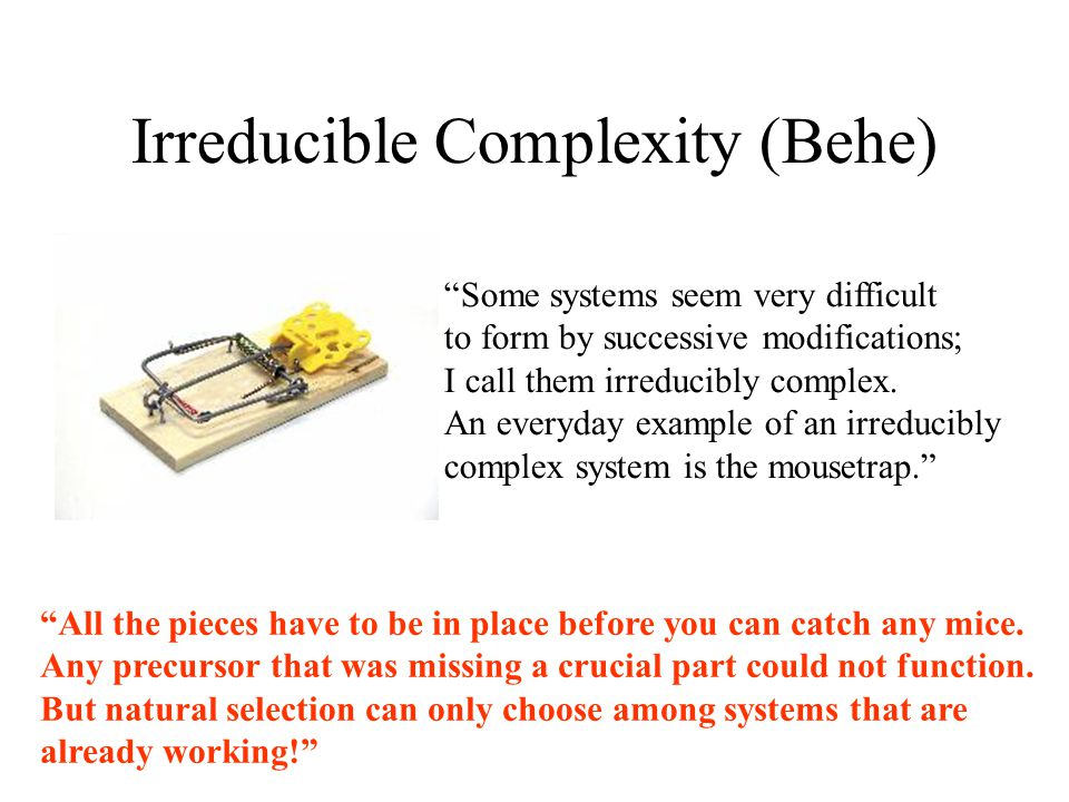 Irreducible Complexity (Behe)