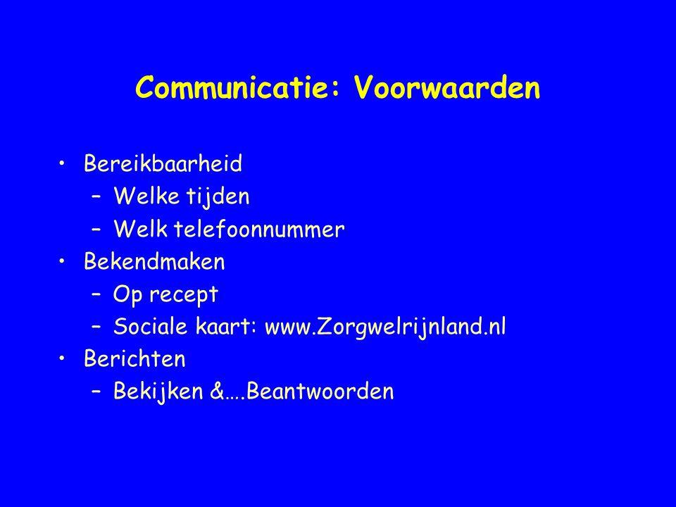Communicatie: Voorwaarden