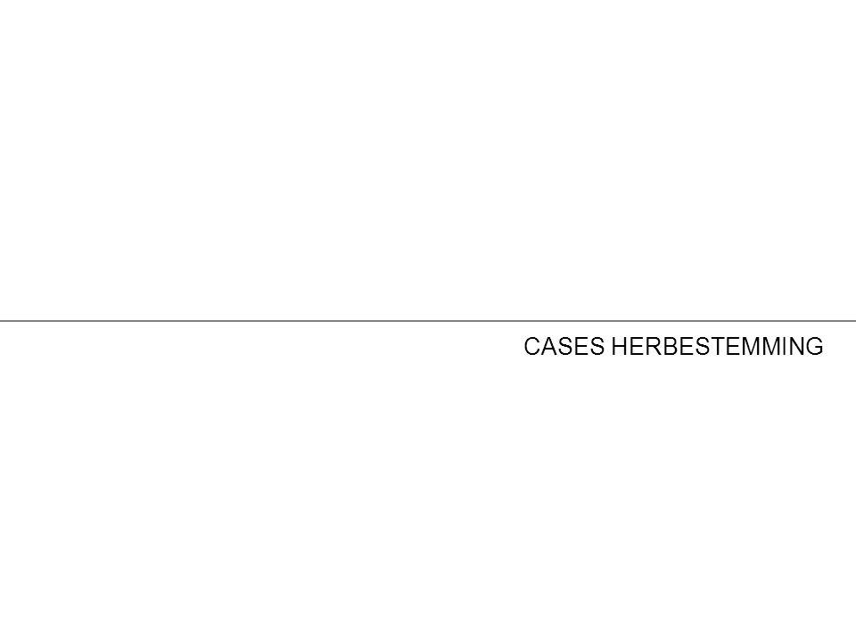 CASES HERBESTEMMING