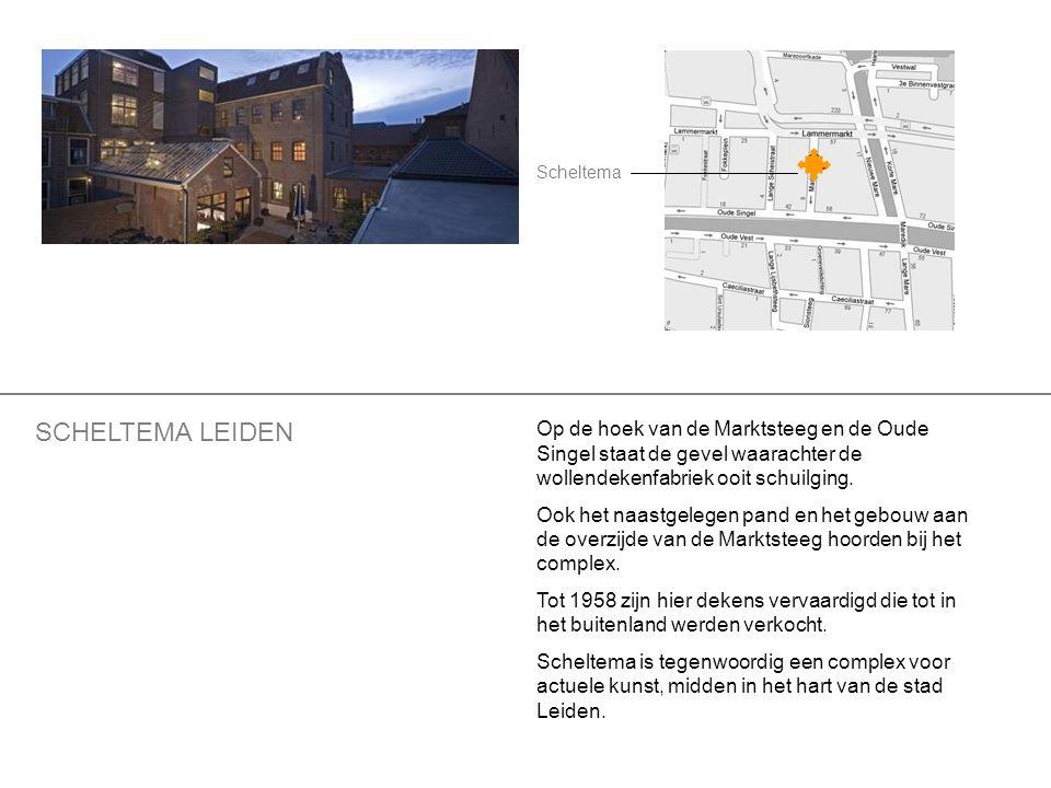 Scheltema SCHELTEMA LEIDEN. Op de hoek van de Marktsteeg en de Oude Singel staat de gevel waarachter de wollendekenfabriek ooit schuilging.