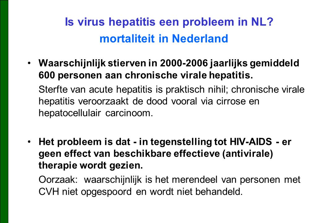 Is virus hepatitis een probleem in NL