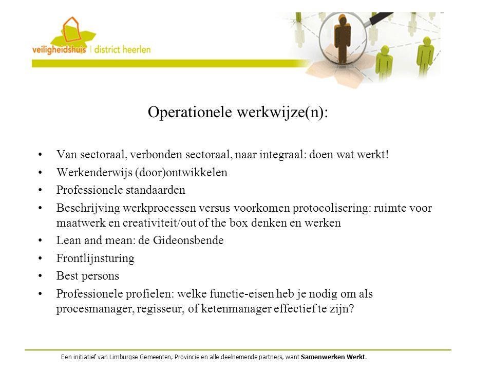 Operationele werkwijze(n):