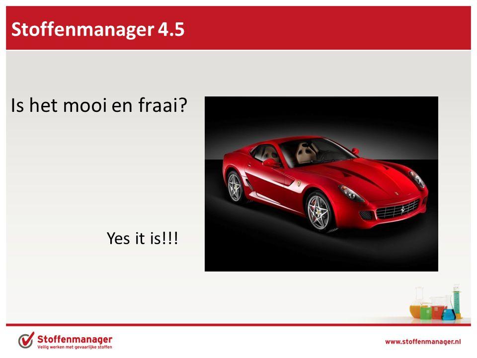 Stoffenmanager 4.5 Is het mooi en fraai Yes it is!!!