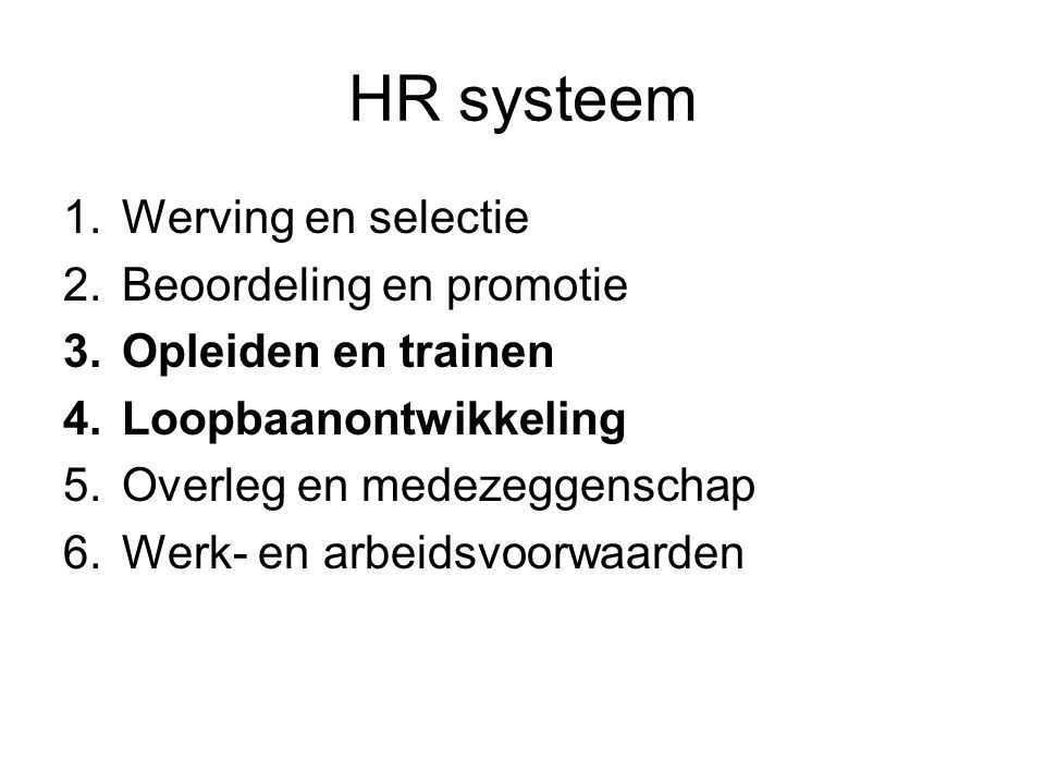 HR systeem Werving en selectie Beoordeling en promotie