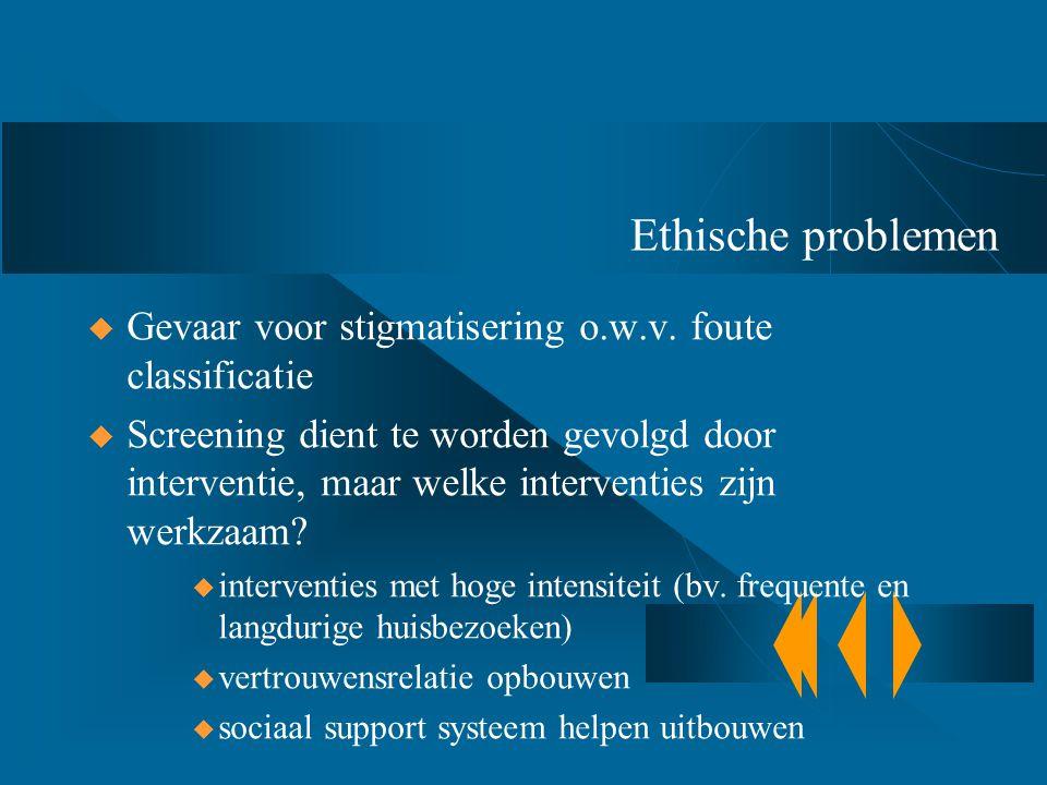 Ethische problemen Gevaar voor stigmatisering o.w.v. foute classificatie.