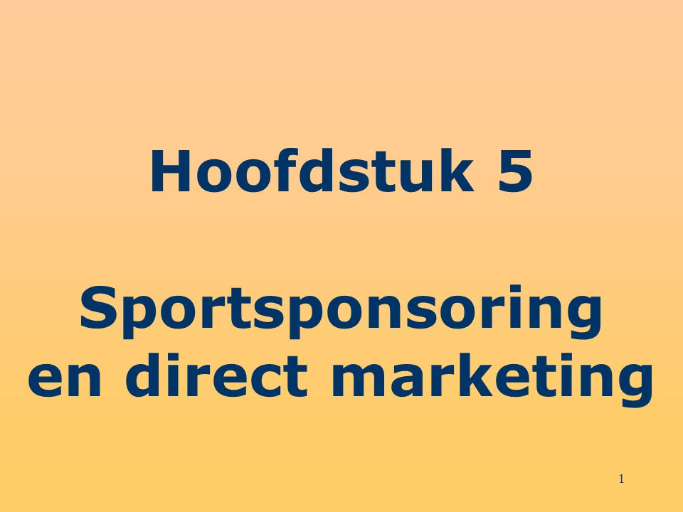 Hoofdstuk 5 Sportsponsoring en direct marketing