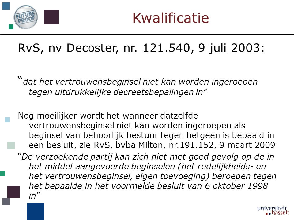 Kwalificatie RvS, nv Decoster, nr. 121.540, 9 juli 2003: