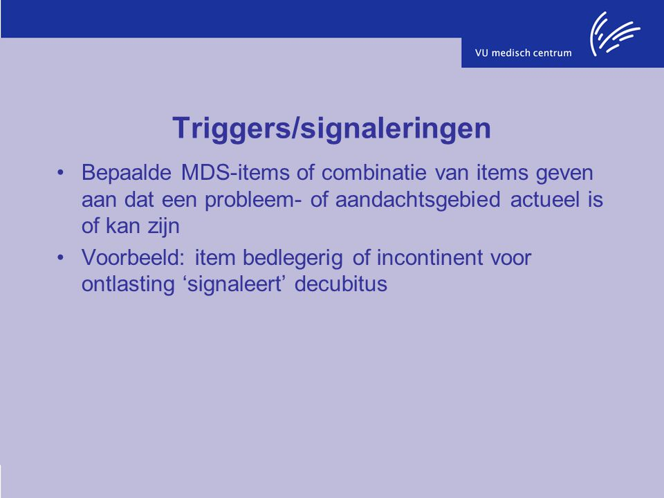 Triggers/signaleringen