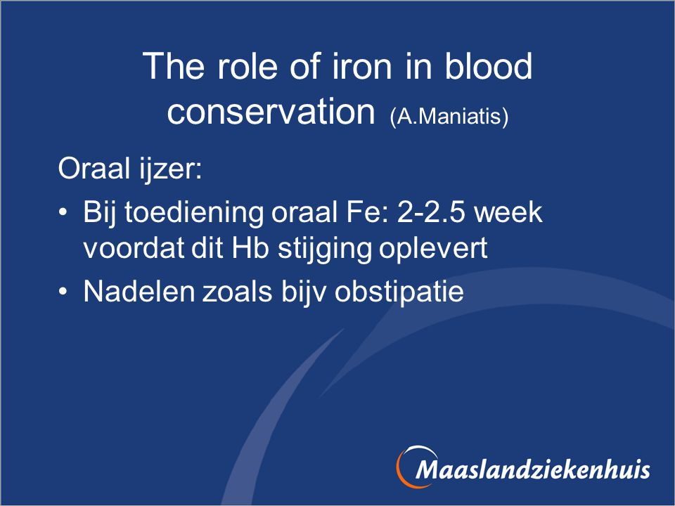 The role of iron in blood conservation (A.Maniatis)
