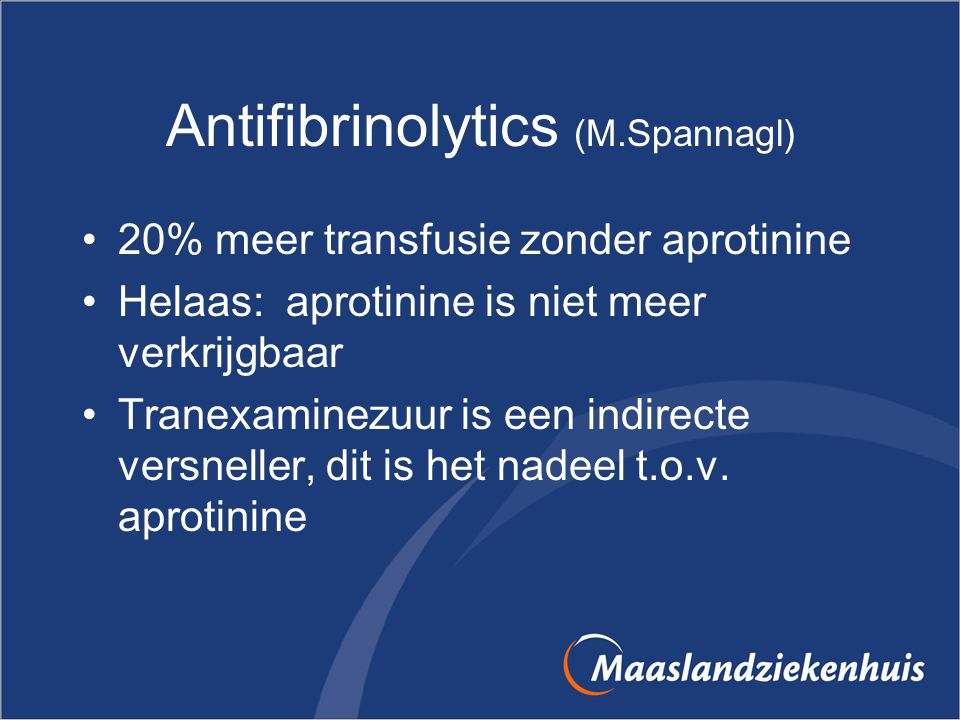 Antifibrinolytics (M.Spannagl)