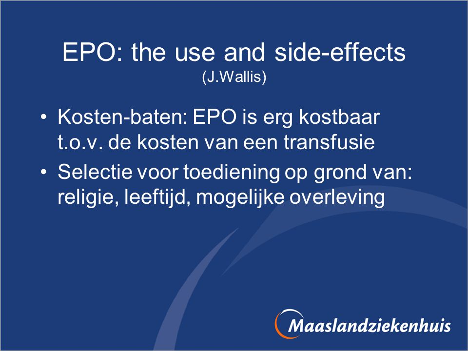 EPO: the use and side-effects (J.Wallis)