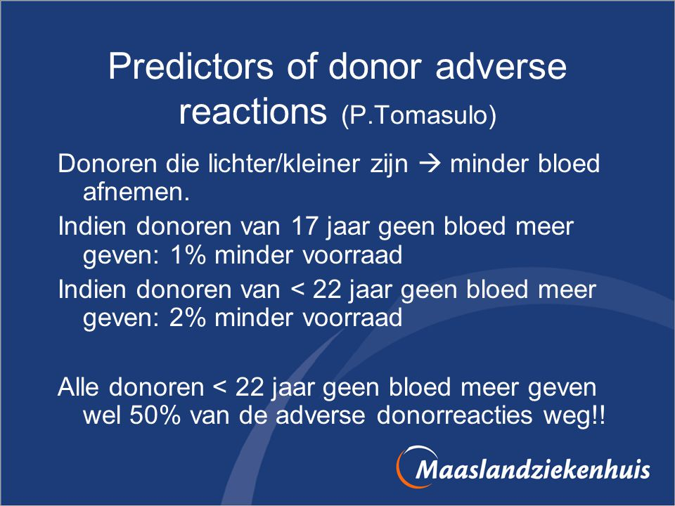 Predictors of donor adverse reactions (P.Tomasulo)