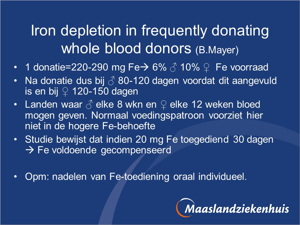 Iron depletion in frequently donating whole blood donors (B.Mayer)