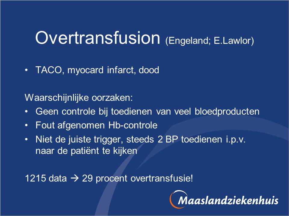 Overtransfusion (Engeland; E.Lawlor)