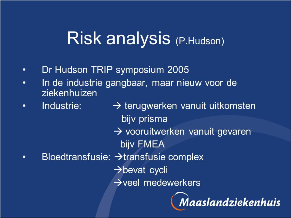 Risk analysis (P.Hudson)