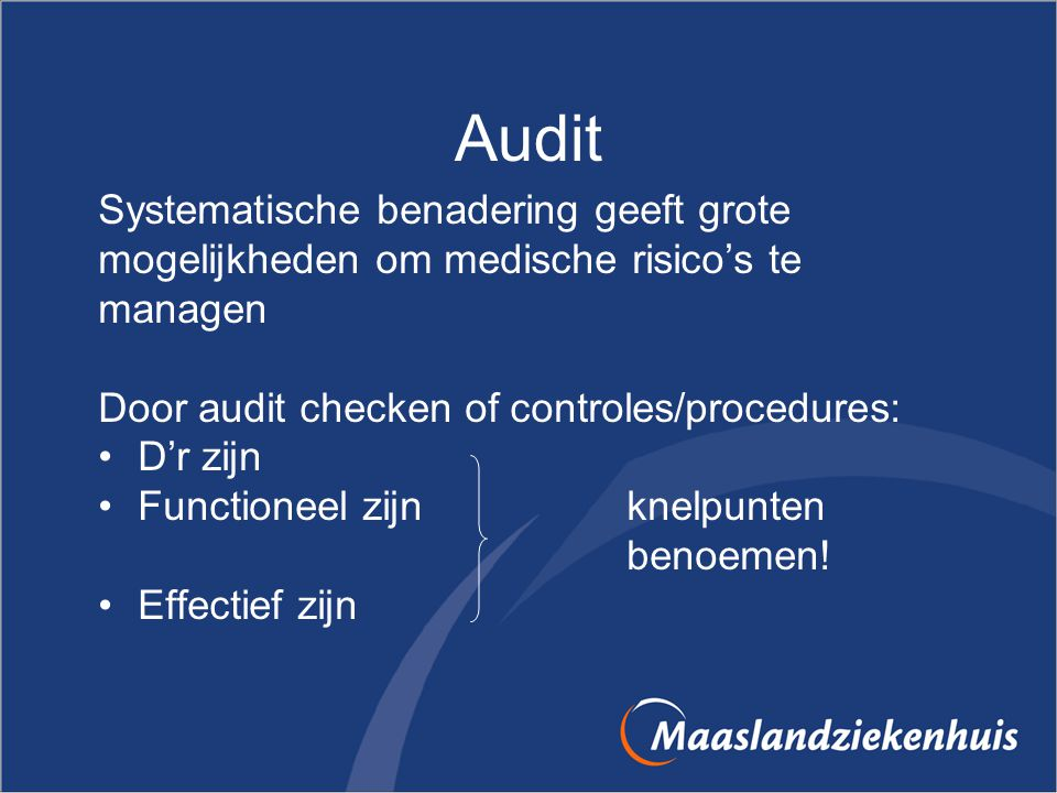 Audit Systematische benadering geeft grote
