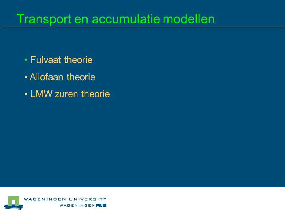 Transport en accumulatie modellen