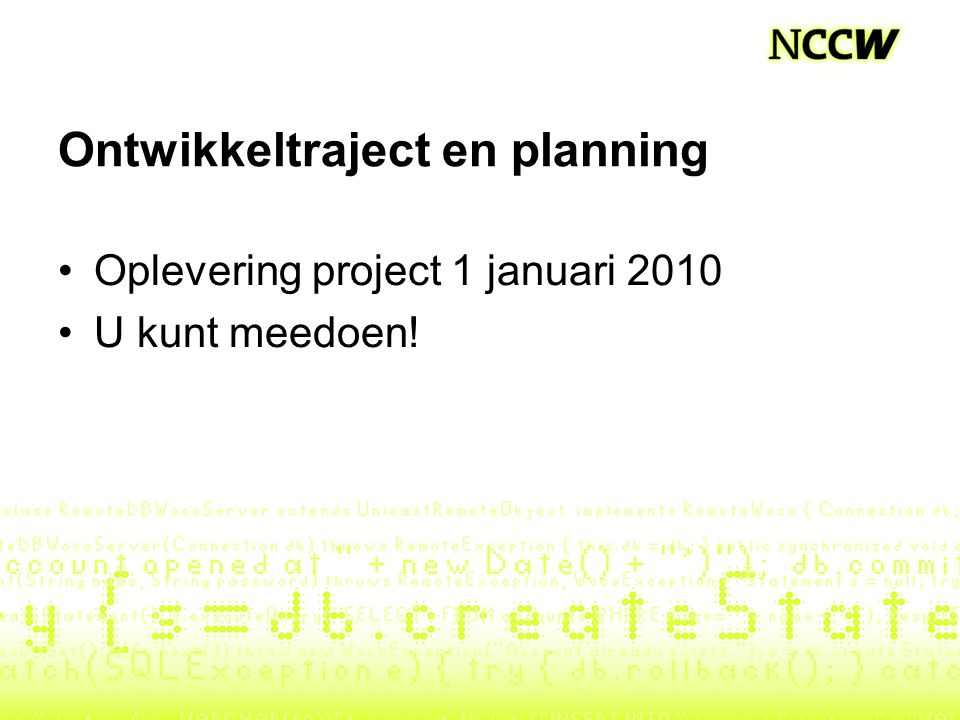Ontwikkeltraject en planning