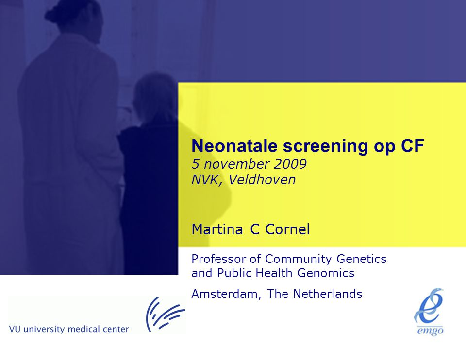Neonatale screening op CF 5 november 2009 NVK, Veldhoven