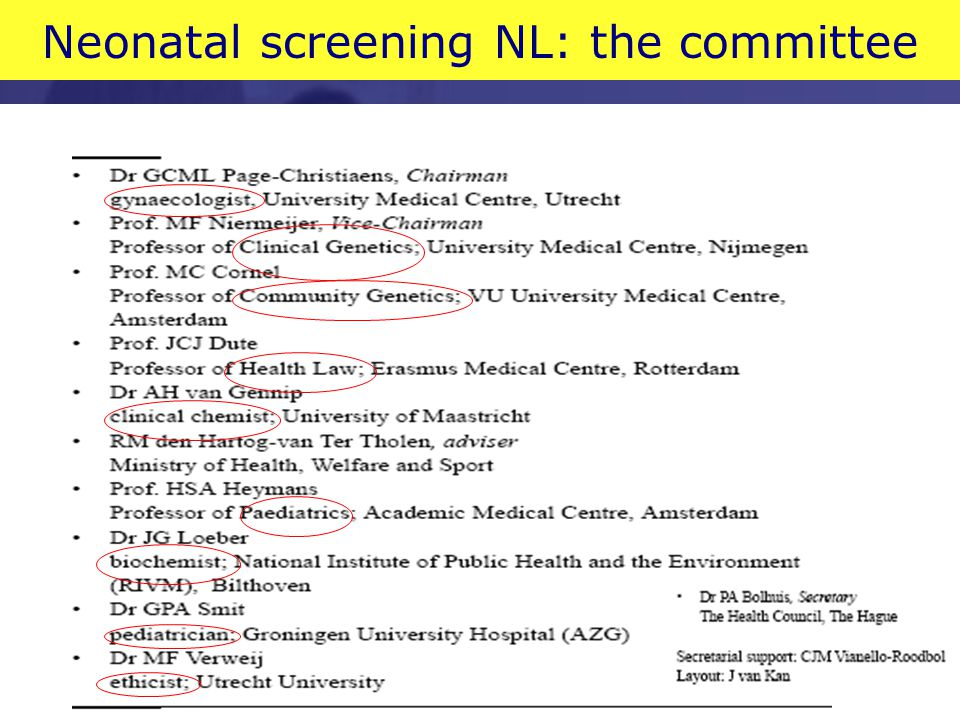 Neonatal screening NL: the committee