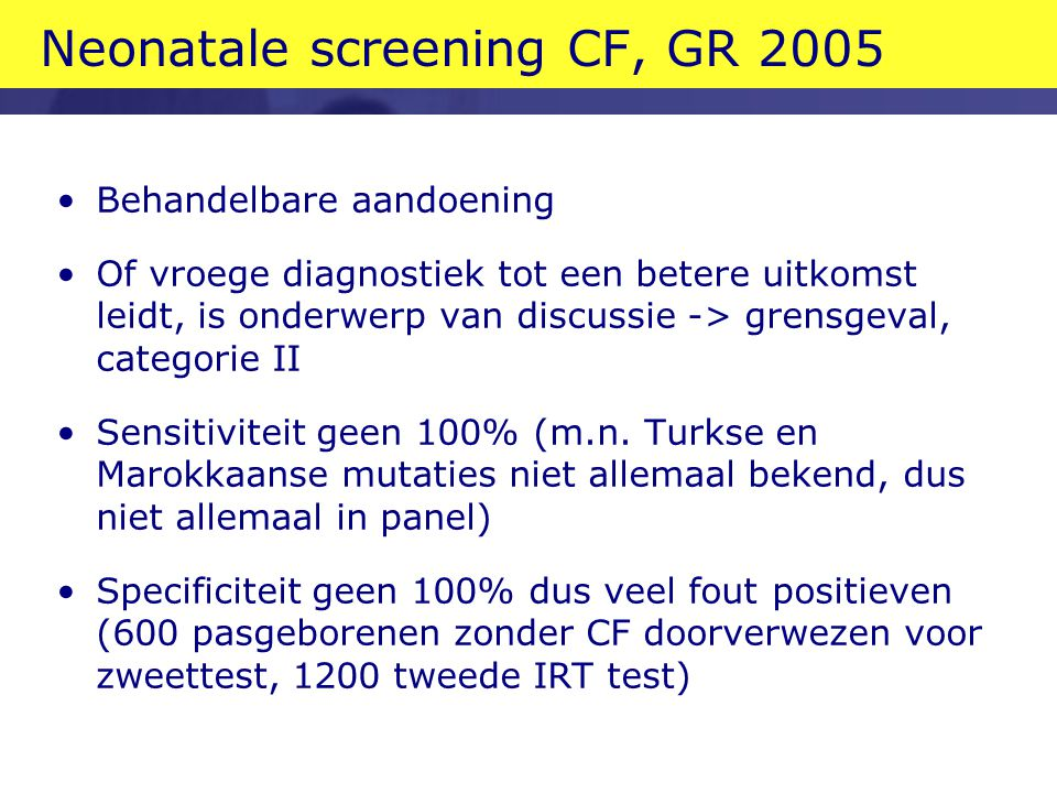 Neonatale screening CF, GR 2005