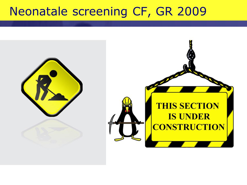Neonatale screening CF, GR 2009