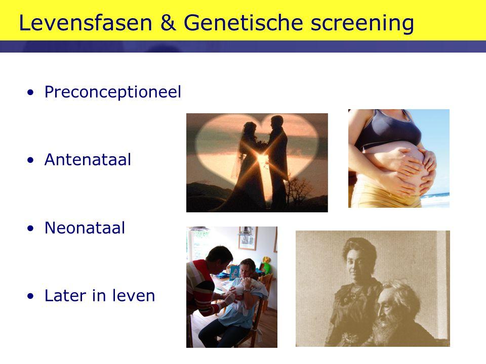 Levensfasen & Genetische screening