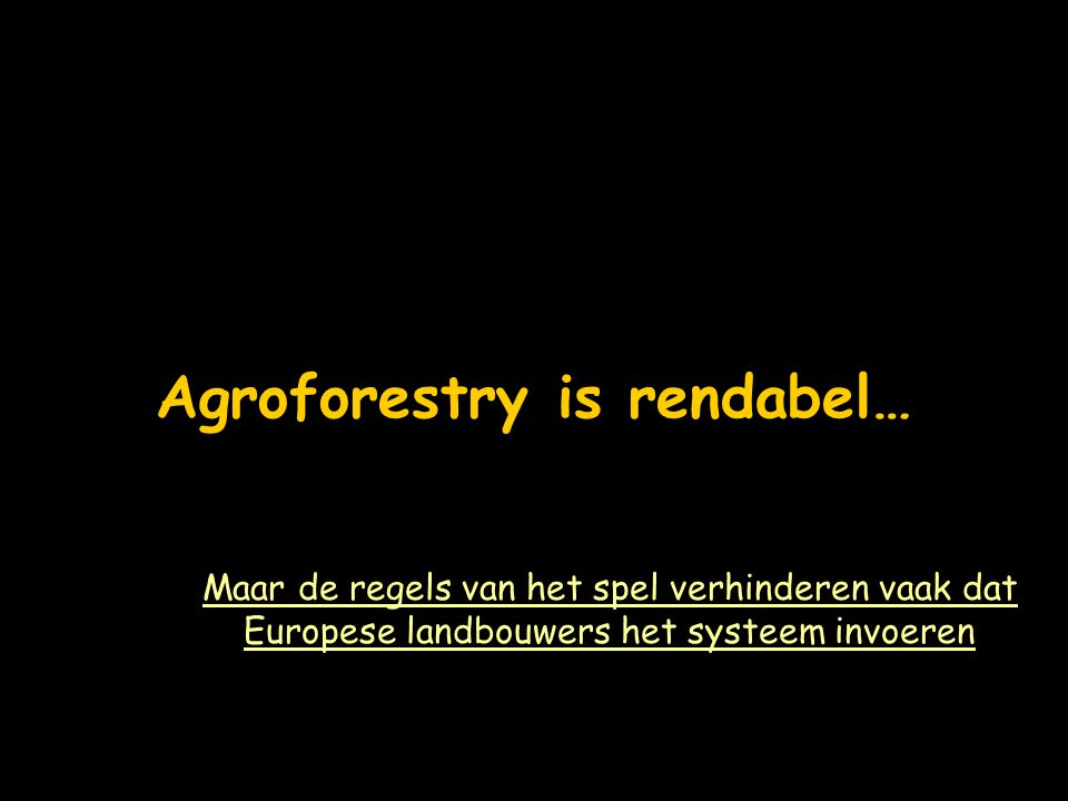 Agroforestry is rendabel…