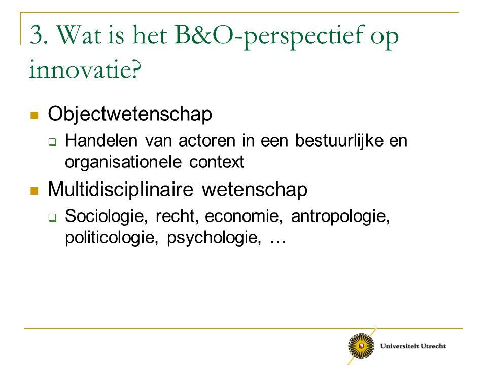 3. Wat is het B&O-perspectief op innovatie